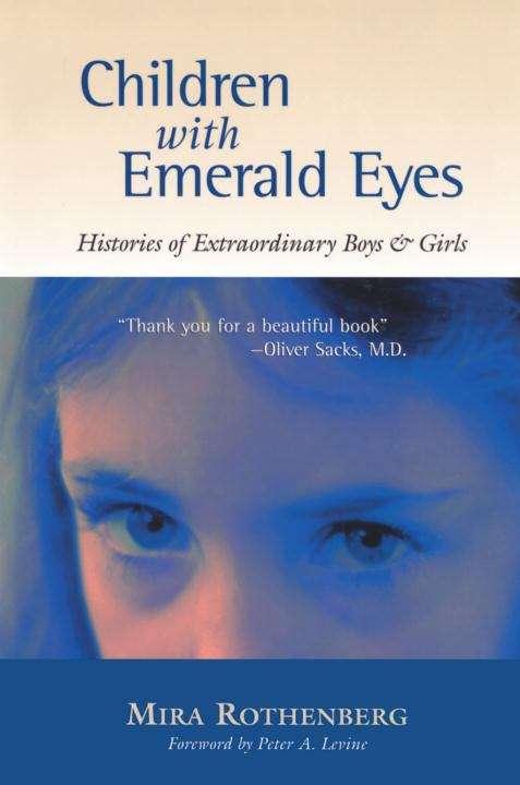 Children with Emerald Eyes: Histories of Extraordinary Boys & Girls
