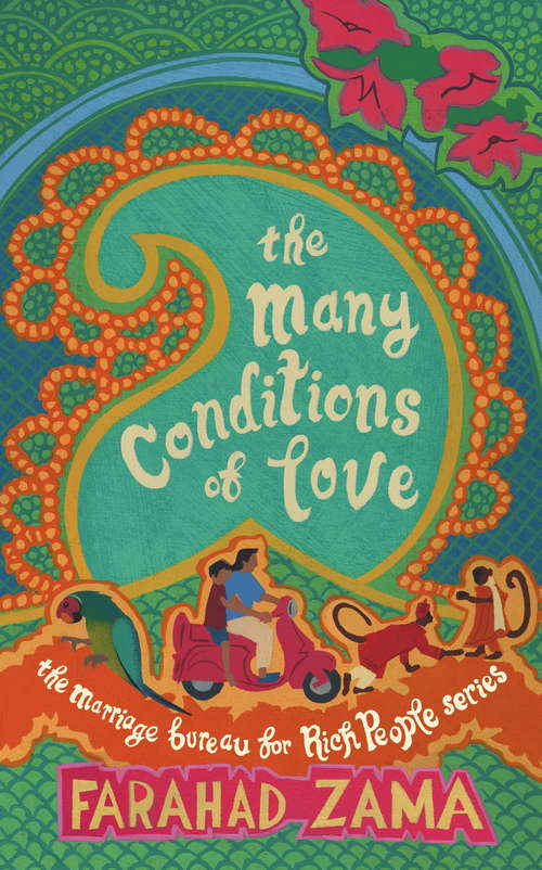 The Many Conditions Of Love: Number 2 in series (Marriage Bureau For Rich People #2)