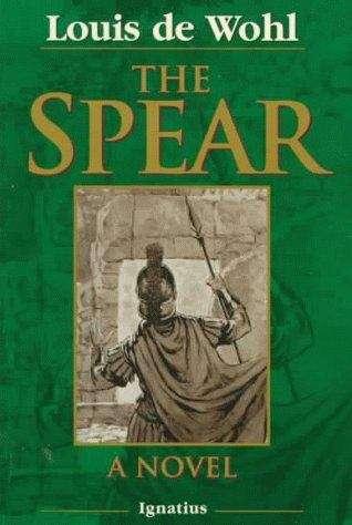 The Spear: A Novel