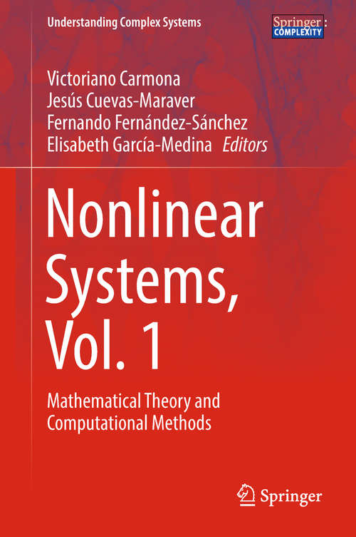 Nonlinear Systems, Vol. 1: Mathematical Theory and Computational Methods (Understanding Complex Systems)