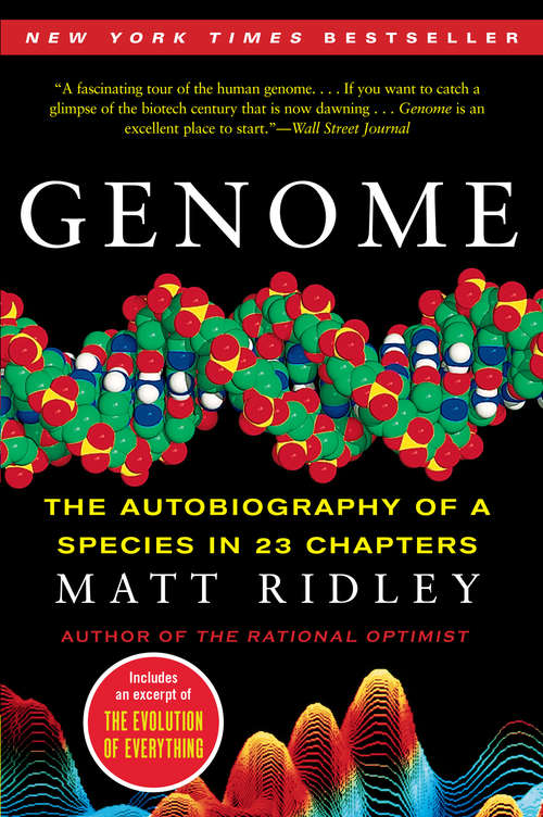 Genome: The Autobiography of a Species in 23 Chapters (P. S. Series)