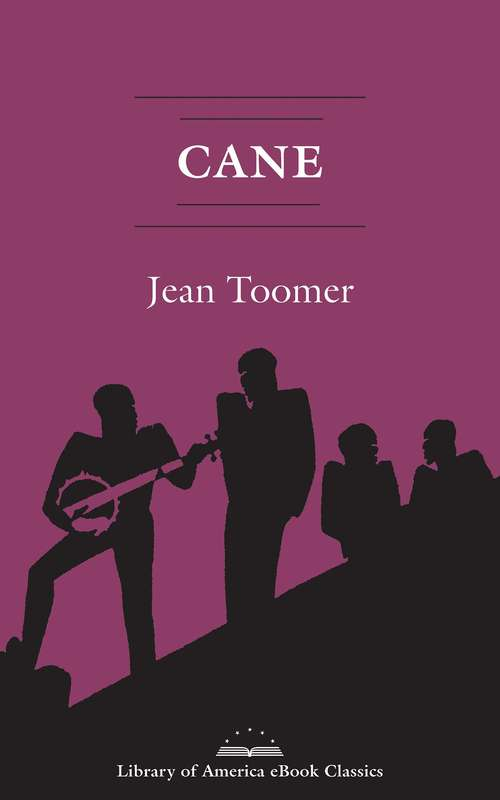 Cane: A Library of America eBook Classic (Black Women Writers Series)