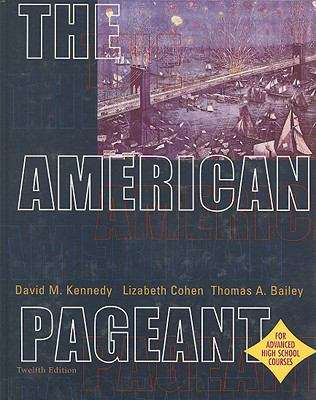 The American Pageant: A History of the Republic (Advanced Placement 12th Edition)