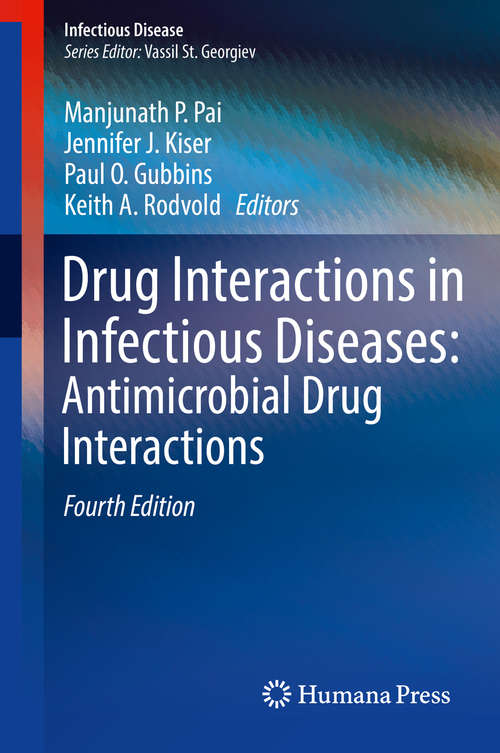 Drug Interactions in Infectious Diseases: Antimicrobial Drug Interactions (Infectious Disease Ser.)