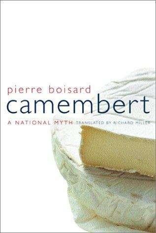 Camembert: A National Myth