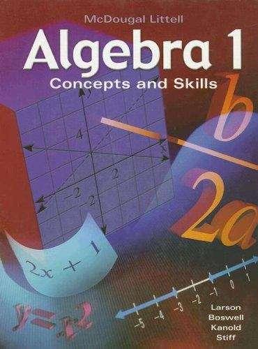 Algebra 1: Concepts and Skills