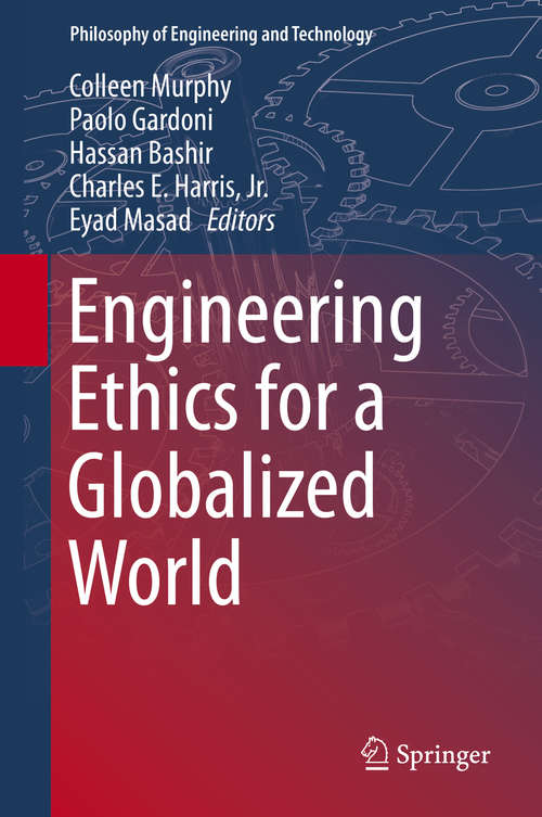 Engineering Ethics for a Globalized World