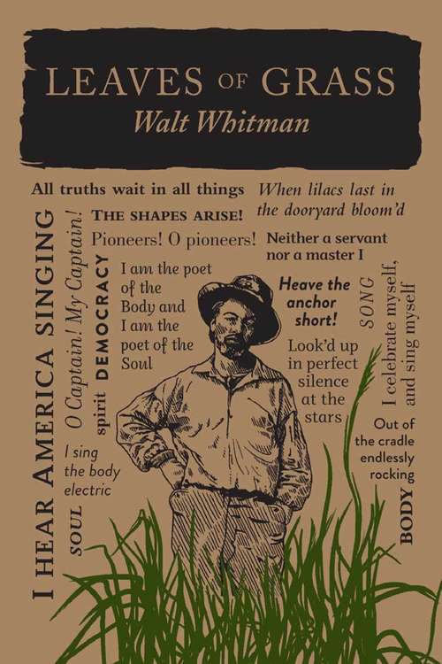 Leaves of Grass: The Poems Of Walt Whitman (Wordsworth Classics)