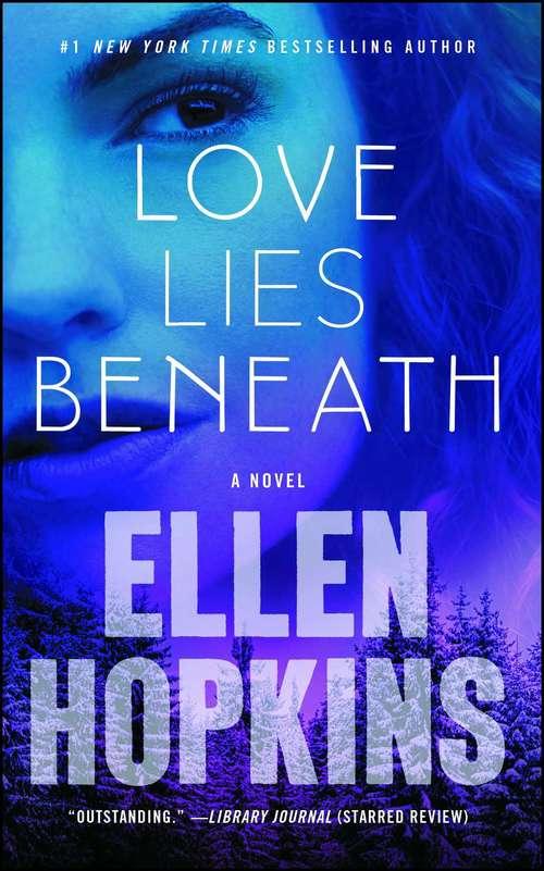 Love Lies Beneath: A Novel