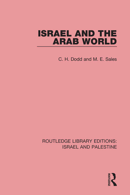 Israel and the Arab World (Routledge Library Editions: Israel and Palestine)