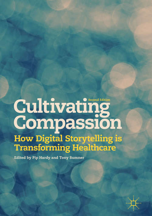 Cultivating Compassion: How Digital Storytelling Is Transforming Healthcare