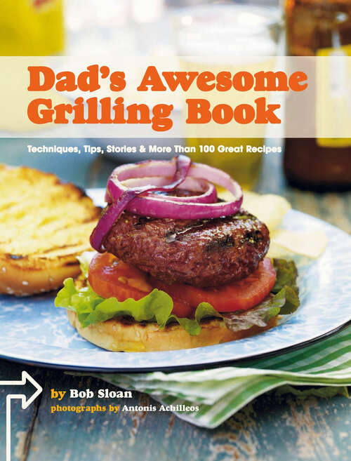 Dad's Awesome Grilling Book