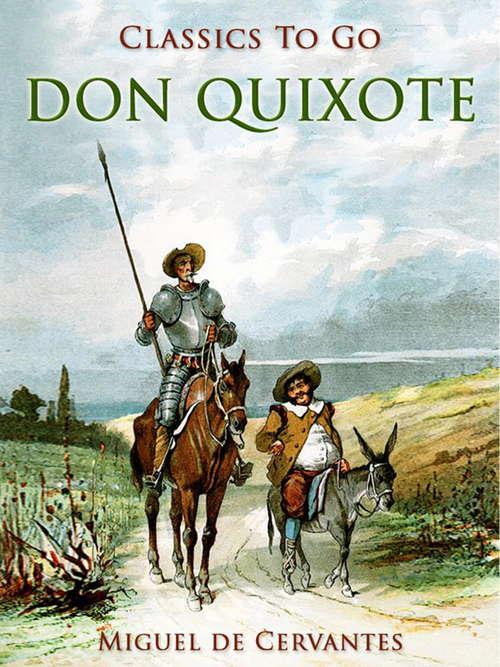 Don Quixote (Classics To Go)