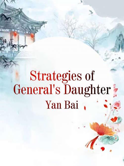 Strategies of General's Daughter: Volume 2 (Volume 2 #2)