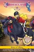 Rein or Shine (Horseland #4)