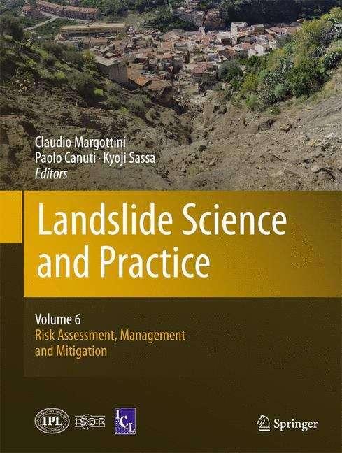 Landslide Science and Practice: Risk Assessment, Management and Mitigation