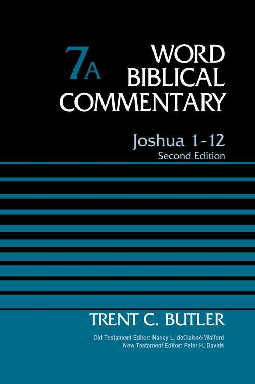 Joshua 1-12, Volume 7A: Second Edition
