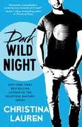 Dark Wild Night (Wild Seasons #3)