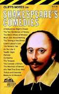 CliffsNotes on Shakespeare's Comedies