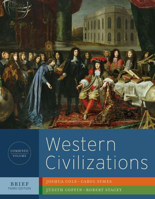 Western Civilizations: Their History & Their Culture (Brief Third Edition)