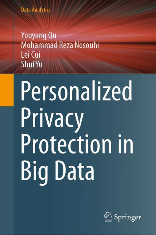 Personalized Privacy Protection in Big Data (Data Analytics)