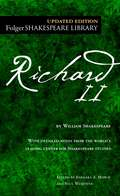 Richard II: With Notes, Examination Papers, And Plan Of Preparation... (Folger Shakespeare Library)