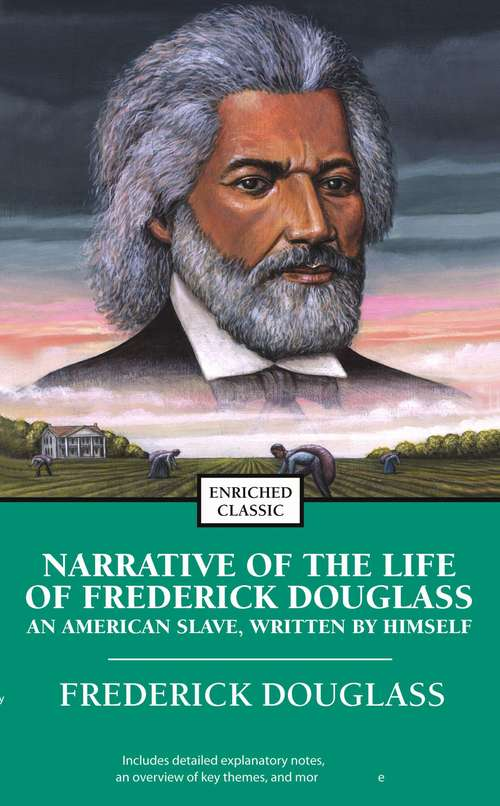 a look at the life of frederick douglass