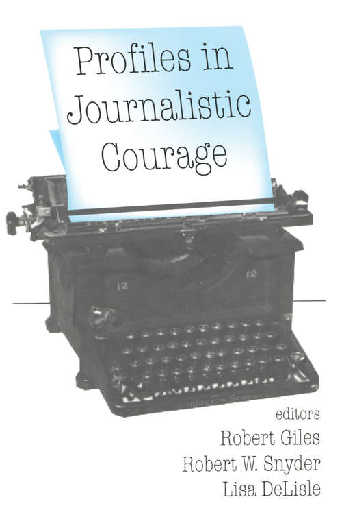 Profiles in Journalistic Courage