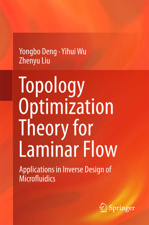 Topology Optimization Theory for Laminar Flow