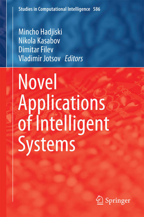Novel Applications of Intelligent Systems