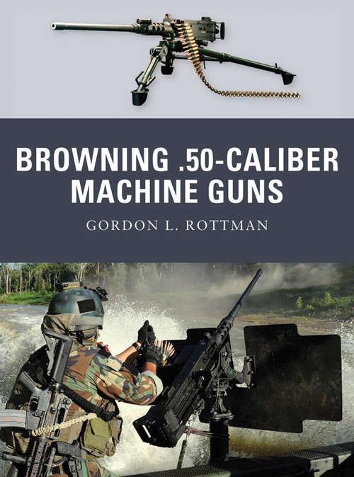 Browning .50-Calibre Machine Guns