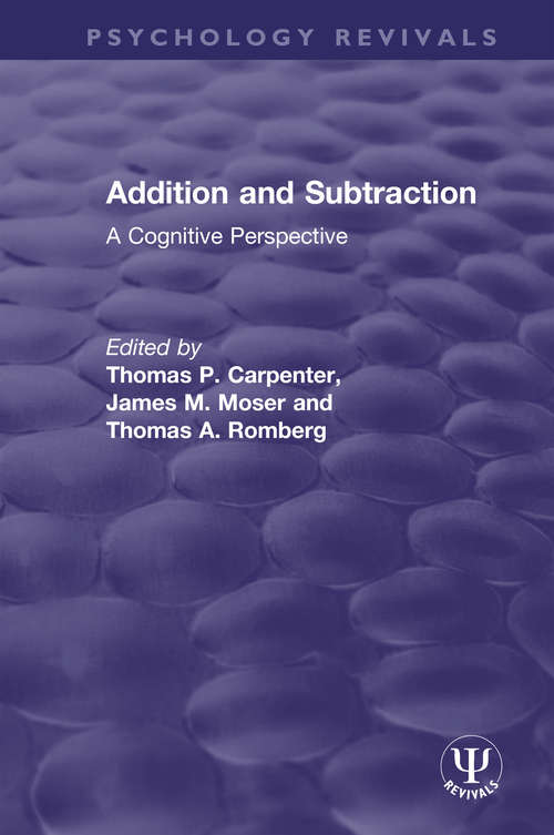 Addition and Subtraction: A Cognitive Perspective (Psychology Revivals)