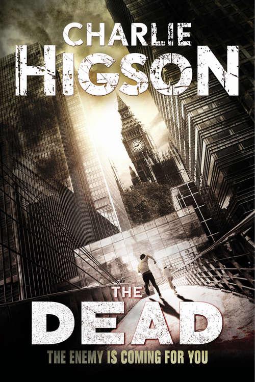 The Dead (An Enemy Novel #2)
