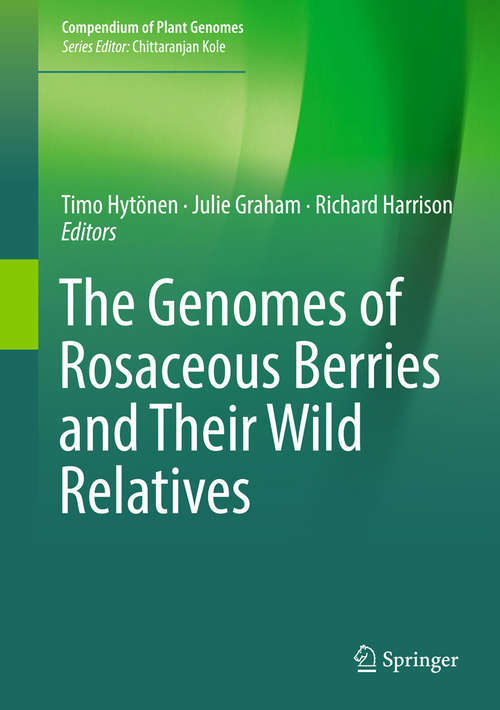 The Genomes of Rosaceous Berries and Their Wild Relatives (Compendium of Plant Genomes)