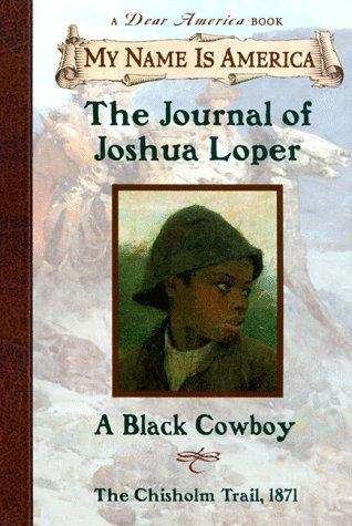 Collection sample book cover The Journal of Joshua Loper: A Black Cowboy, The Chisholm Trail, 1871
