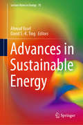 Advances in Sustainable Energy (Lecture Notes in Energy #70)