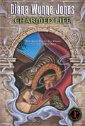 Charmed Life (Chronicles of Chrestomanci #1)
