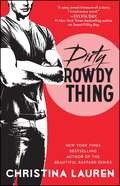 Dirty Rowdy Thing (Wild Seasons #2)