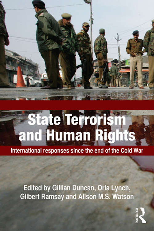 State Terrorism and Human Rights: International Responses since the End of the Cold War (Political Violence)
