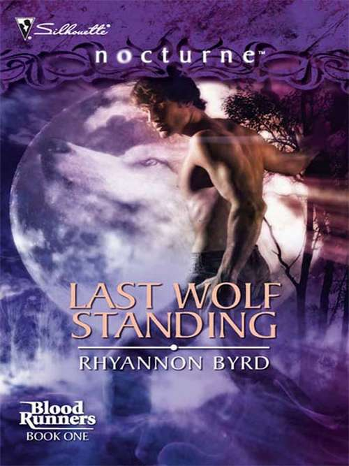 Last Wolf Standing (Blood Runners #1)