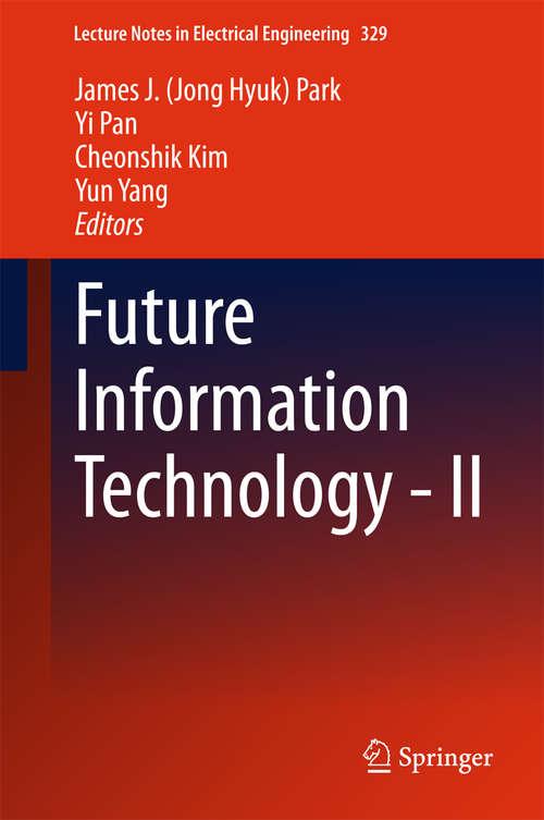 Future Information Technology - II