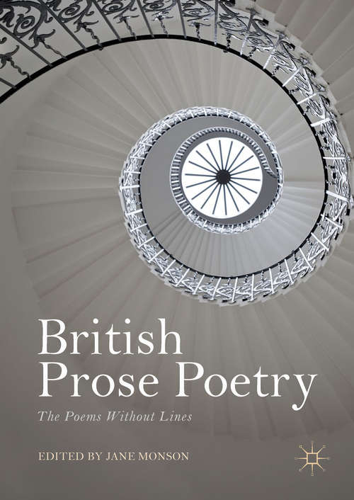 British Prose Poetry: The Poems Without Lines