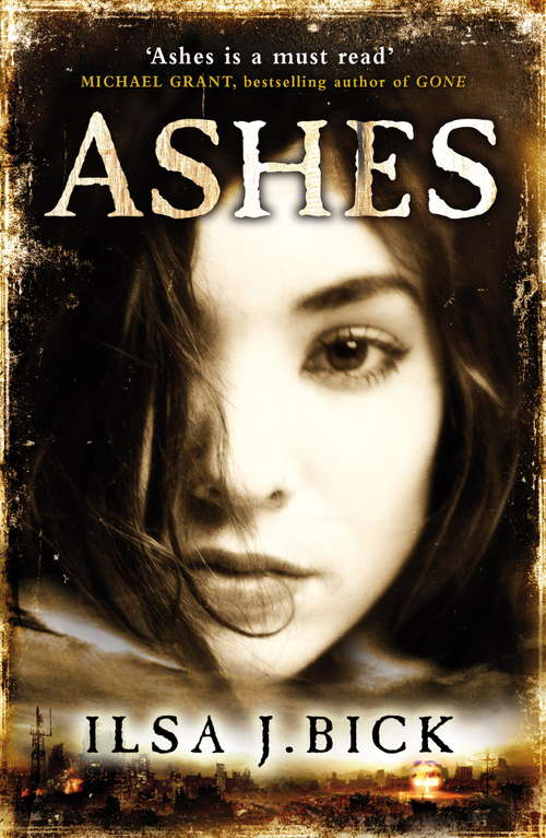 Ashes: Book 1 (The Ashes Trilogy #1)