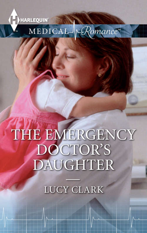 The Emergency Doctor's Daughter