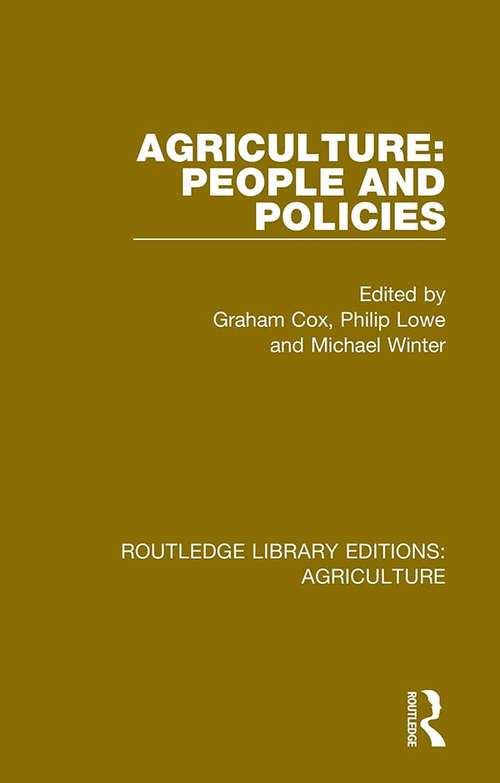Agriculture: People and Policies (Routledge Library Editions: Agriculture #5)