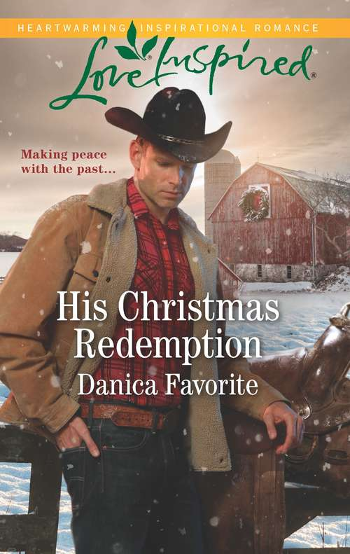 His Christmas Redemption (Three Sisters Ranch)