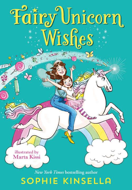 Fairy Mom and Me #3: Fairy Unicorn Wishes (Fairy Mom and Me #3)