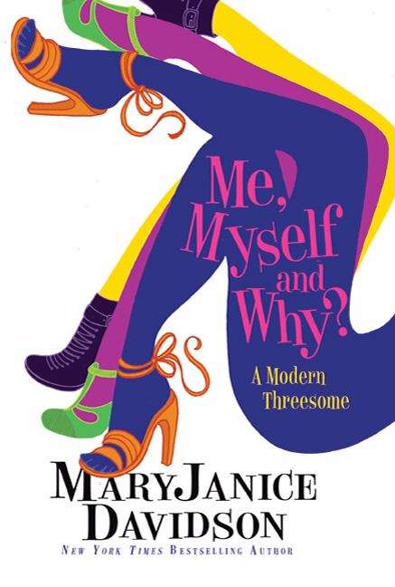 Me, Myself, and Why? (BOFFO, Book #1)