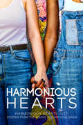 Harmonious Hearts 2017 - Stories from the Young Author Challenge (Harmony Ink Press - Young Author Challenge #4)