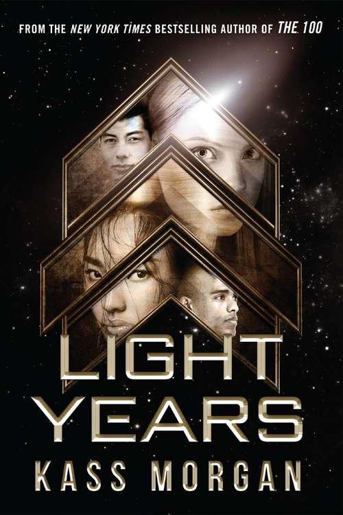 Light Years: Light Years Book Two (Light Years Ser. #Bk. 2)